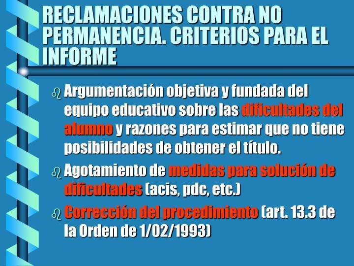 RECLAMACIONES CONTRA NO PERMANENCIA. CRITERIOS PARA EL INFORME