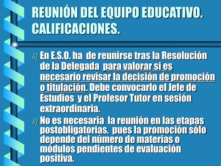 REUNIÓN DEL EQUIPO EDUCATIVO. CALIFICACIONES.