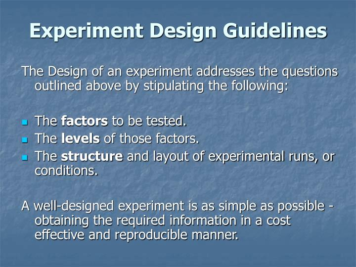 Experiment Design Guidelines