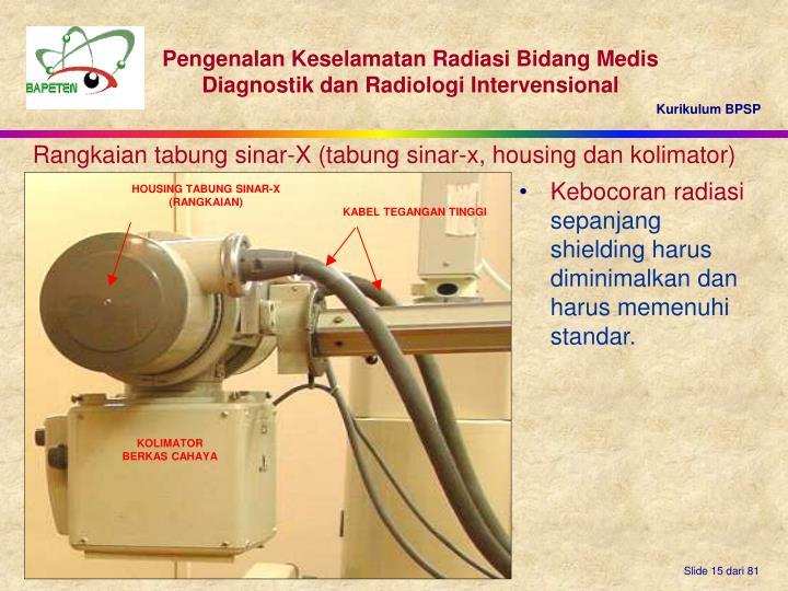 HOUSING TABUNG SINAR-X (RANGKAIAN)