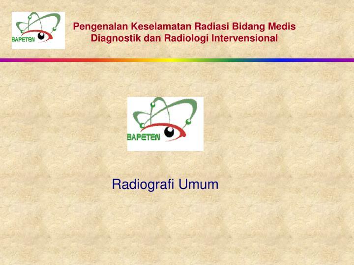 Radiografi Umum