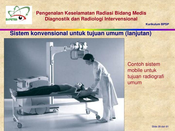 Sistem konvensional untuk tujuan umum (lanjutan)