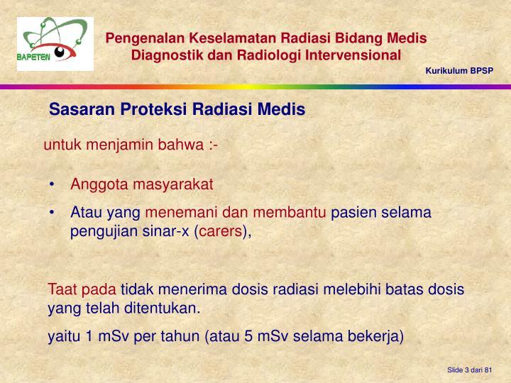 Sasaran Proteksi Radiasi Medis