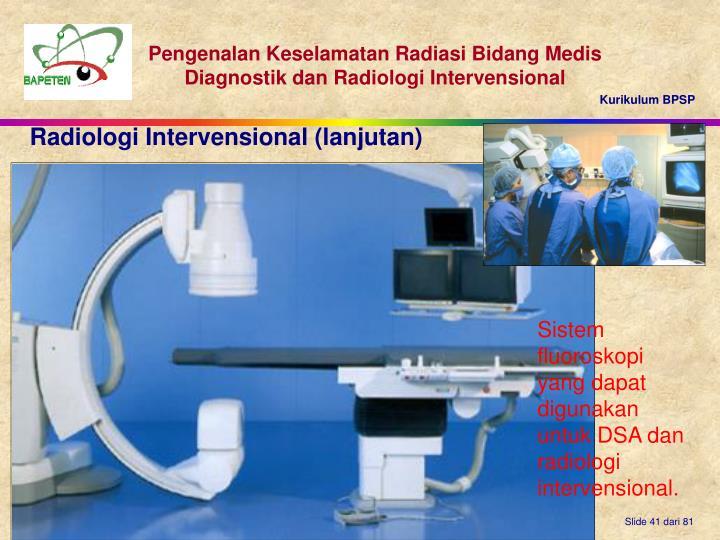 Radiologi Intervensional (lanjutan)