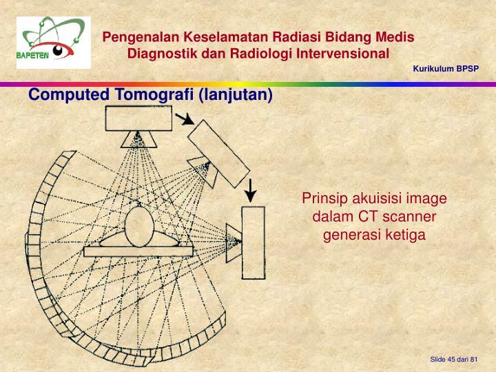 Computed Tomografi (lanjutan)