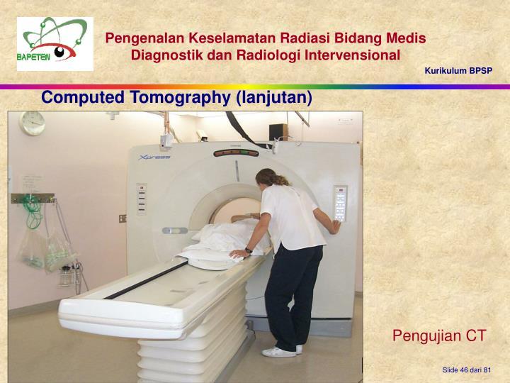 Computed Tomography (lanjutan)