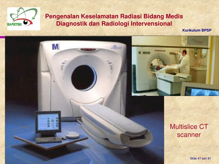 Multislice CT scanner