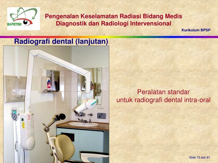 Radiografi dental (lanjutan)