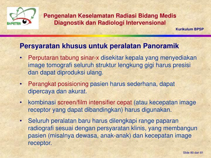 Persyaratan khusus untuk peralatan Panoramik