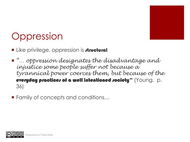 """oppression and privilege essay Intersectionality, social locations of privilege and conceptions of oppression and ask the question """"how do scholarship in her classic essay, """"under."""