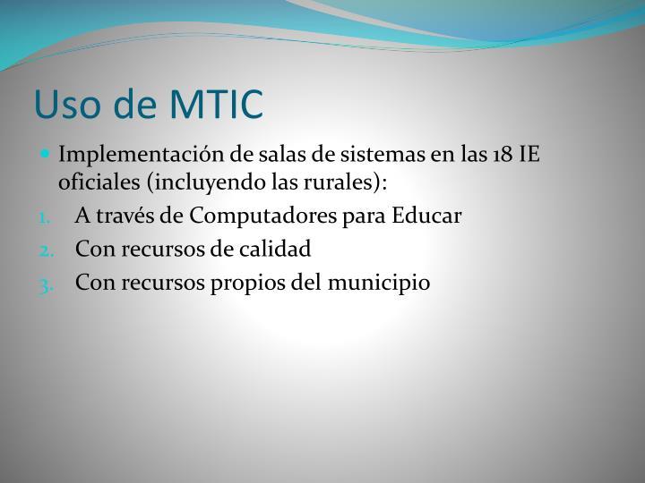 Uso de MTIC