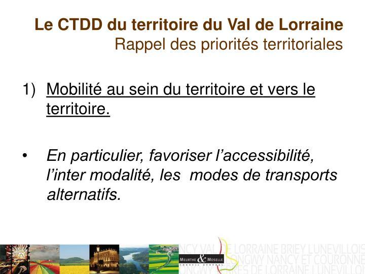 Le CTDD du territoire du Val de Lorraine