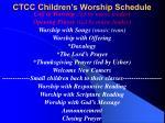 ctcc children s worship schedule1