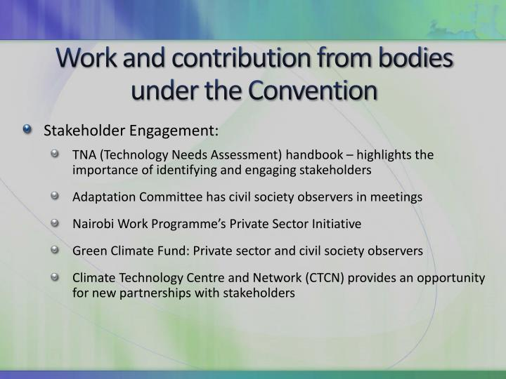 Work and contribution from bodies under the Convention