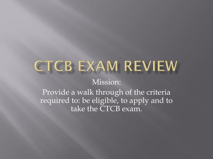 Ctcb exam review