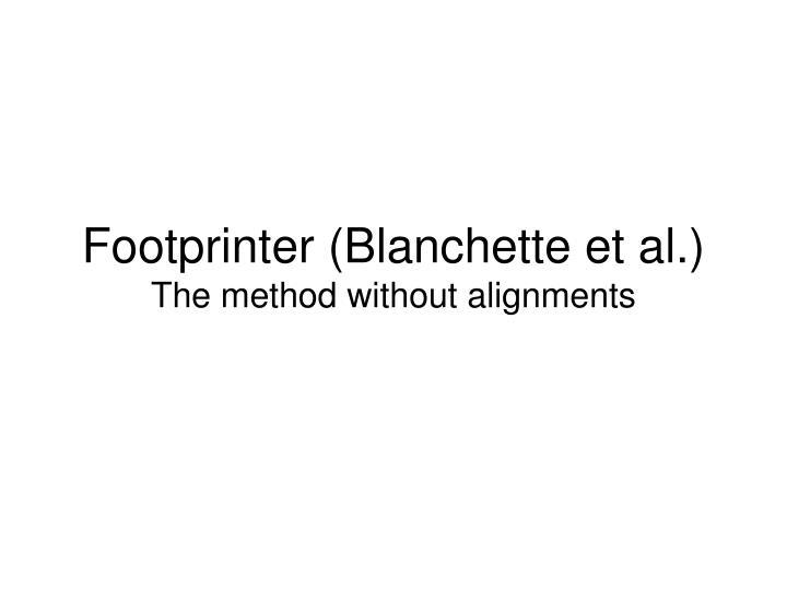 Footprinter (Blanchette et al.)