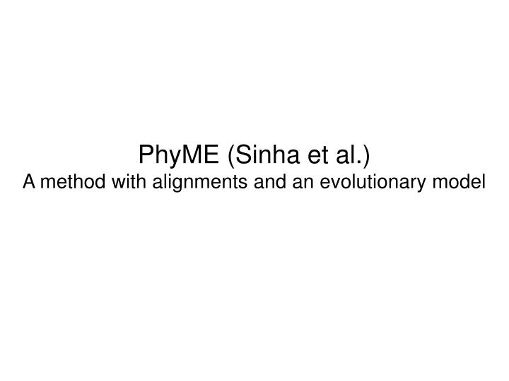 PhyME (Sinha et al.)