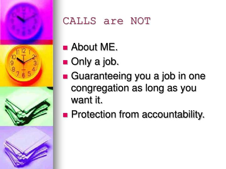 CALLS are NOT