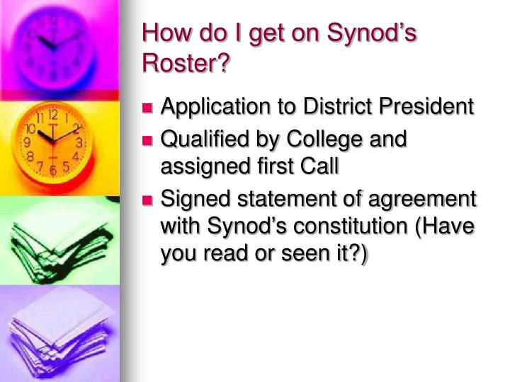 How do I get on Synod's Roster?