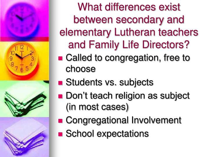 What differences exist between secondary and elementary Lutheran teachers and Family Life Directors?