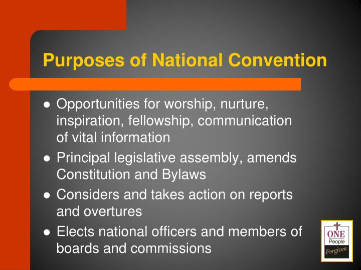 Purposes of National Convention