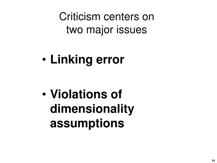 Criticism centers on