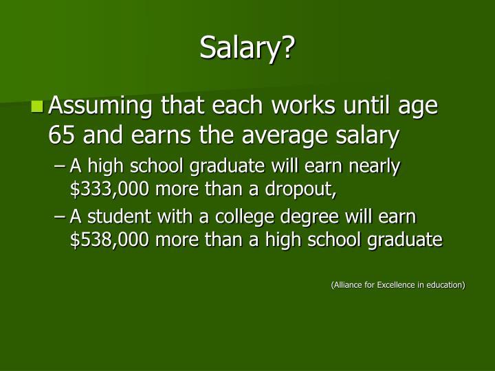 Salary?