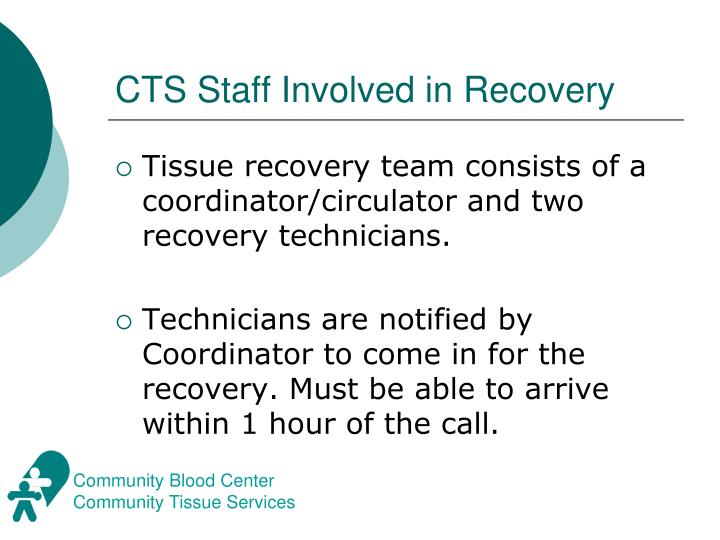 CTS Staff Involved in Recovery