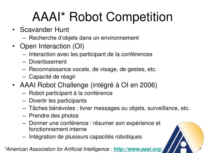 AAAI* Robot Competition