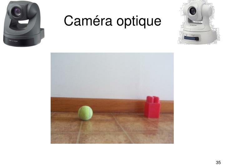 Caméra optique