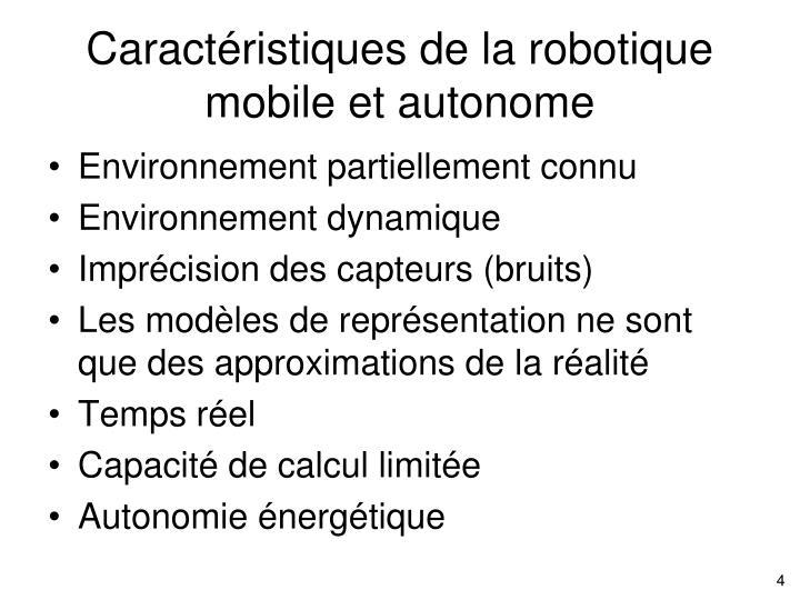 Caractéristiques de la robotique mobile et autonome