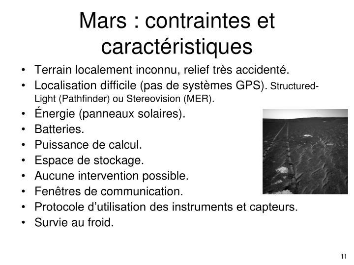 Mars : contraintes et caractéristiques