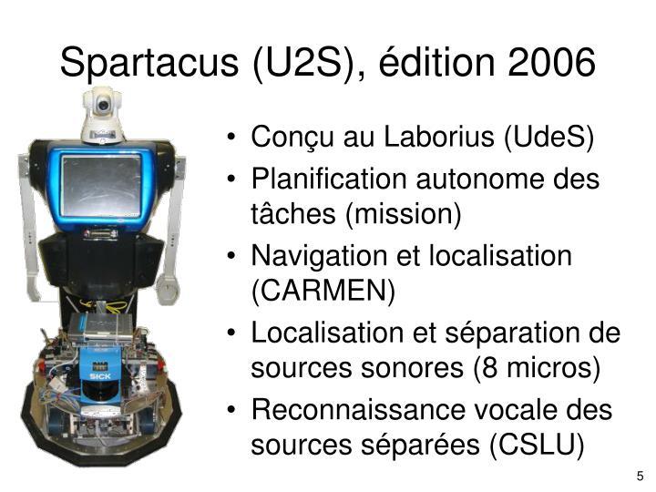 Spartacus (U2S), édition 2006