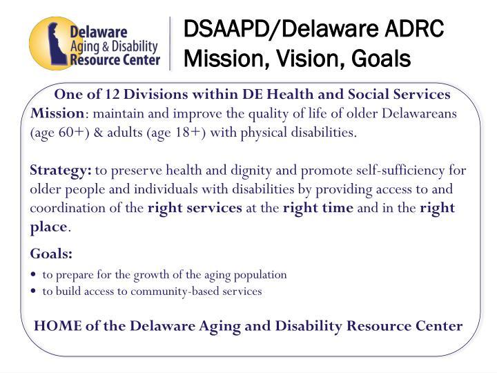 DSAAPD/Delaware ADRC Mission, Vision, Goals