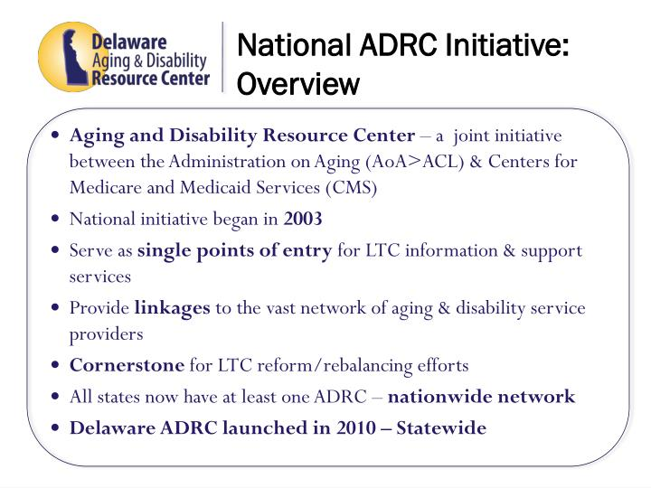 National adrc initiative overview