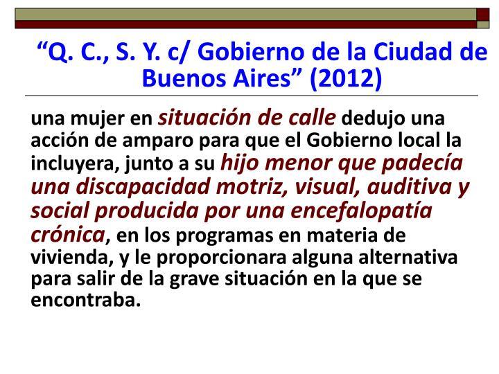 """""""Q. C., S. Y. c/ Gobierno de la Ciudad de Buenos Aires"""" (2012)"""