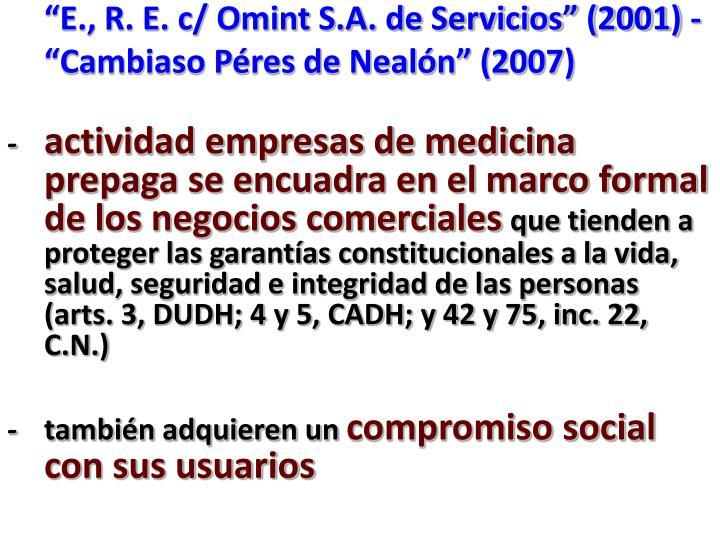 """""""E., R. E. c/ Omint S.A. de Servicios"""" (2001) -"""
