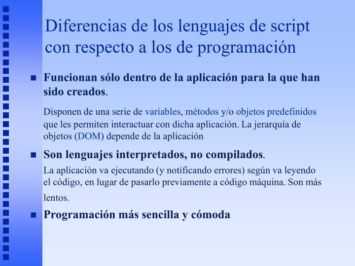 Diferencias de los lenguajes de script con respecto a los de programación