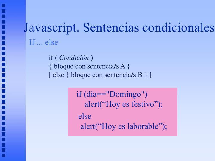 Javascript. Sentencias condicionales