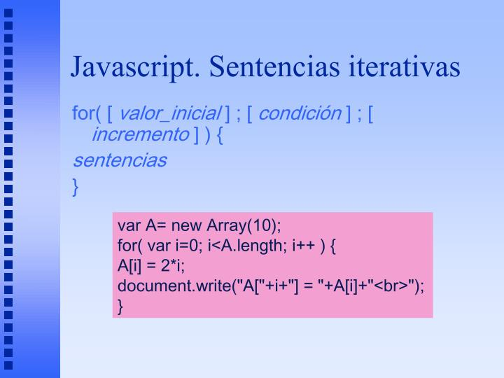 Javascript. Sentencias iterativas