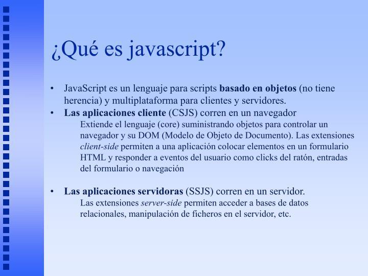 ¿Qué es javascript?