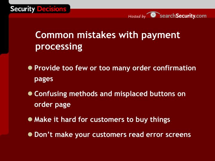 Common mistakes with payment processing