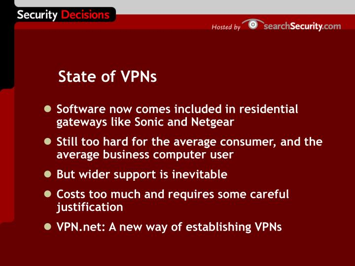State of VPNs