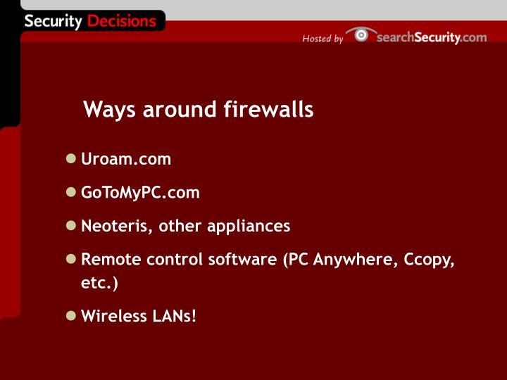 Ways around firewalls