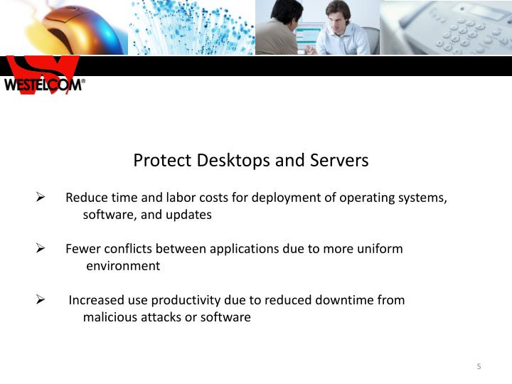 Protect Desktops and Servers
