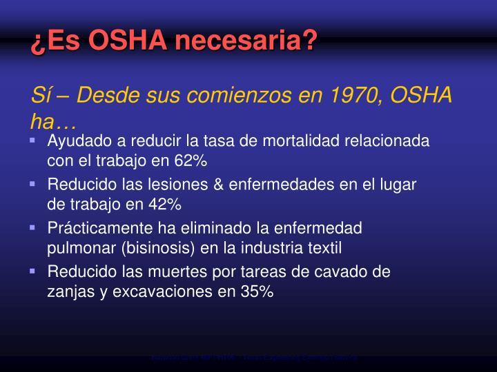 ¿Es OSHA necesaria?