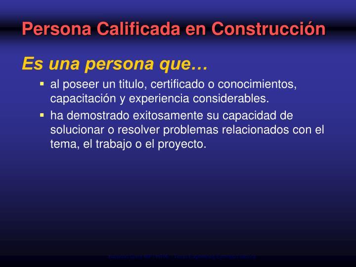 Persona Calificada en Construcción