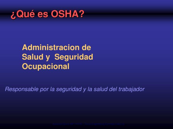 ¿Qué es OSHA?