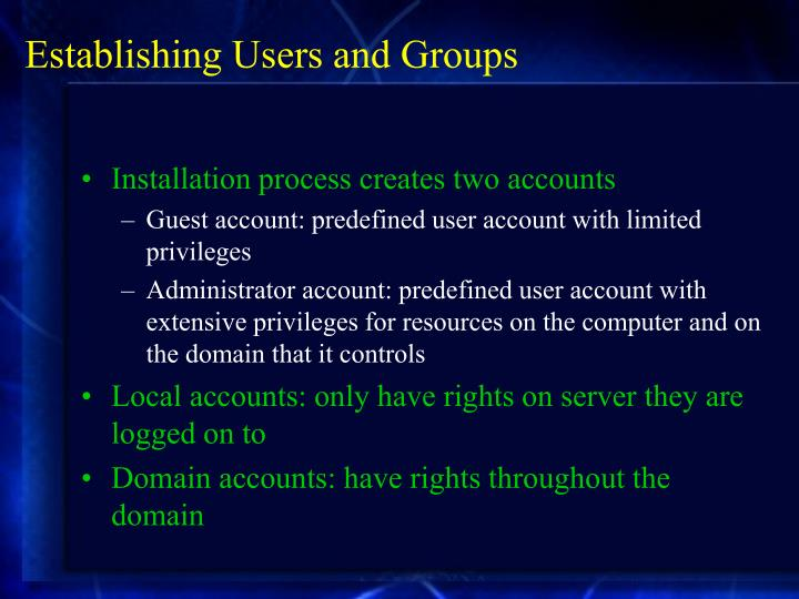 Establishing Users and Groups