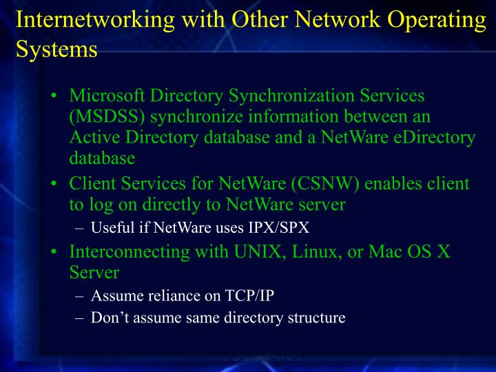 Internetworking with Other Network Operating Systems